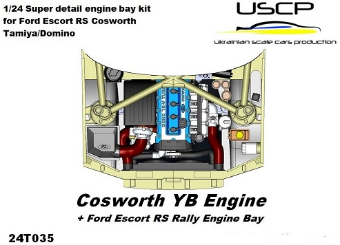 FORD COSWORTH YB ENGINE + FORD ESCORT RS RALLY ENGINE BAY 1/24  24T035